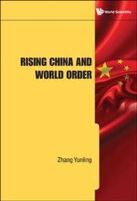 Rising China and World Order