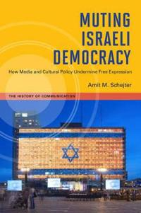 Muting Israeli Democracy
