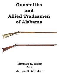 Gunsmiths and Allied Tradesmen of Alabama