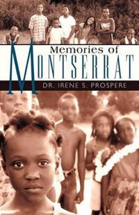 Memories of Montserrat