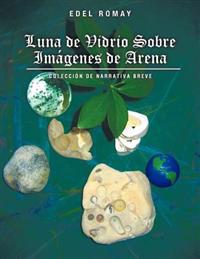 Luna de Vidrio Sobre Imagenes de Arena