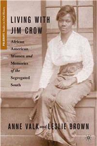 Living with Jim Crow