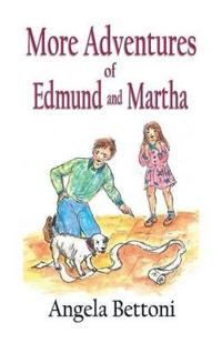 More Adventures of Edmund and Martha