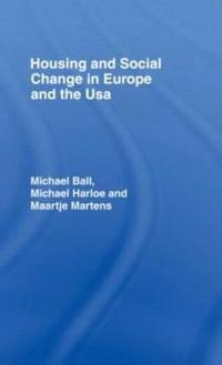 Housing and Social Change in Europe and the USA