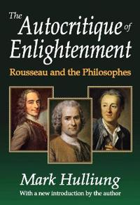 The Autocritique of Enlightenment