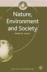 Nature, Environment and Society
