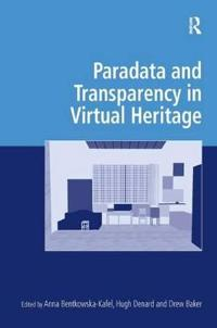 Paradata and Transparency in Virtual Heritage