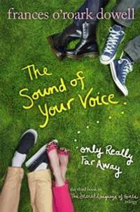 The Sound of Your Voice, Only Really Far Away