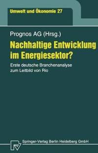 Nachhaltige Entwicklung Im Energiesektor?