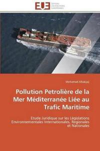 Pollution Petroliere de La Mer Mediterranee Liee Au Trafic Maritime