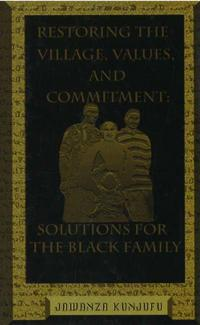 Restoring the Village, Values, and Commitment