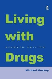 Living With Drugs