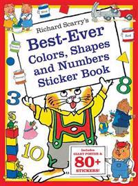 Richard Scarry's Best Ever Colors, Shapes, and Numbers