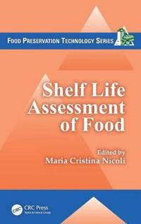 Shelf Life Assessment of Food