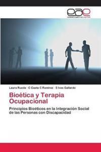 Bioetica y Terapia Ocupacional