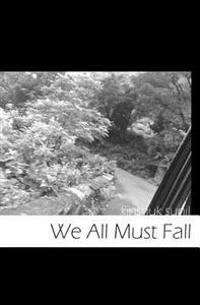We All Must Fall
