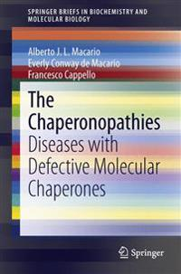 The Chaperonopathies