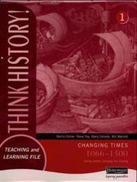 Think history: changing times 1066-1500 foundation pupil book 1