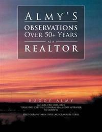 Almy's Observations Over 50+ Years as a Realtor