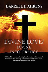 Divine Love / Divine Intolerance