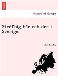 Stro Fta G Ha R Och Der I Sverige.