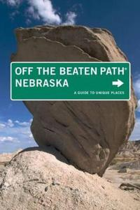 Off the Beaten Path Nebraska