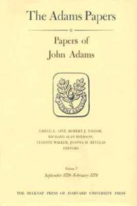 Papers of John Adams, Volumes 7 and 8