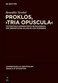 Proklos, Tria Opuscula