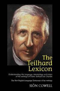 Teilhard Lexicon