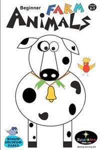 Beginner Farm Animals: Beginner Farm Animals
