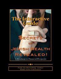 Secrets of Jewish Wealth Revealed: : The Interactive Guide