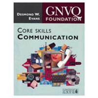 Foundation GNVQ Core Skills: Communication