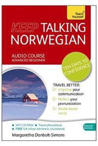 Keep Talking Norwegian Audio Course - Ten Days to Confidence