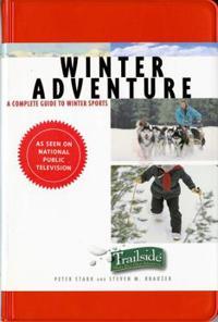 A Trailside Guide: Winter Adventure