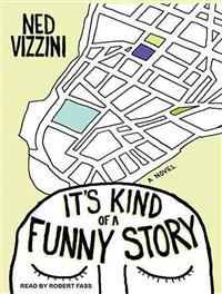 It's Kind of a Funny Story - Ned Vizzini  Robert Fass - böcker (9781452659312)     Bokhandel
