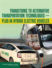 Transitions to Alternative Transportation Technologies - Plug-in Hybrid Electric Vehicles