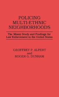 Policing Multi-Ethnic Neighborhoods