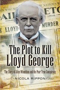 The Plot to Kill Lloyd George