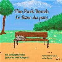The Park Bench Le Banc Du Parc