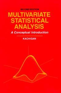 Multivariate Statistical Analysis: A Conceptual Introduction