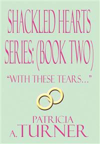 Shackled Hearts Series