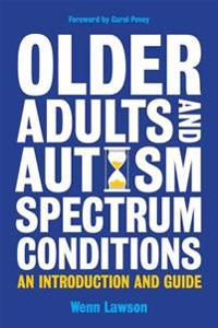 Older Adults and Autism Spectrum Conditions