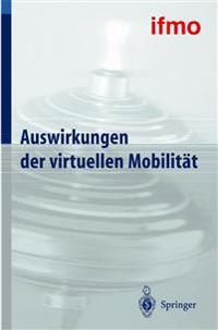 Auswirkungen Der Virtuellen Mobilit�t