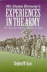 Mr. Dunn Browne's Experiences in the Army
