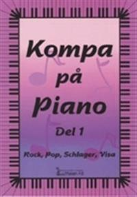 Kompa på piano del 1. Rock, pop, schlager, visa