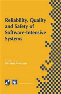 Reliability, Quality and Safety of Software Intensive Systems