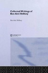 Collected Writings of Ben-Ami Shillony
