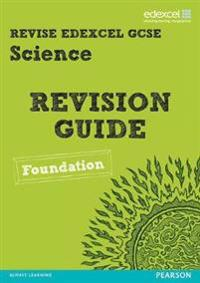 REVISE Edexcel: Edexcel GCSE Science Revision Guide Foundation - Print and Digital Pack