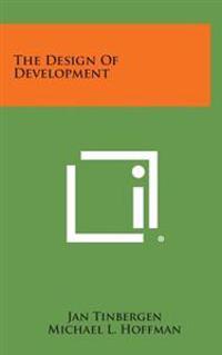 The Design of Development