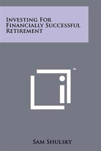 Investing for Financially Successful Retirement
